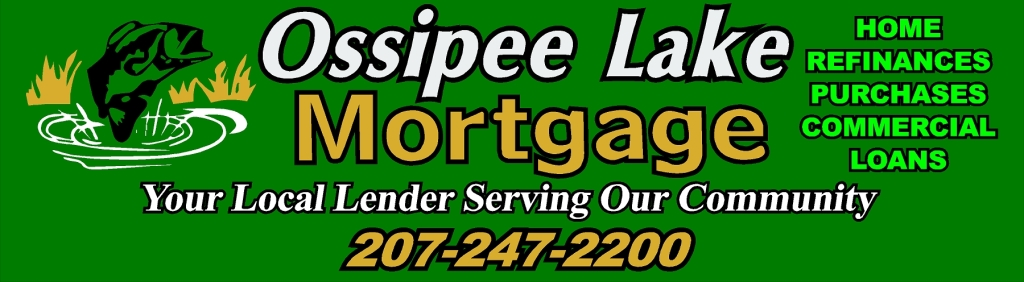 Ossipee Lake Mortgage of Waterboro, Maine.